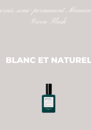 vernis semi-permanent -Manucurist -Green-Flash-blanc